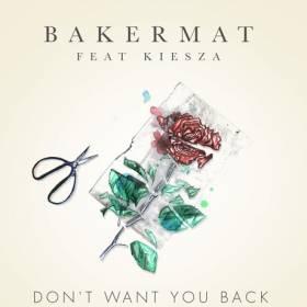 Bakermat feat. Kiesza - Don't Want You Back – premiera w RMF MAXXX