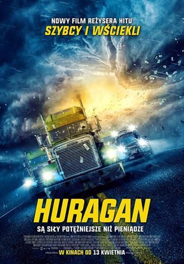 """Są siły potężniejsze niż pieniądze! """"HURAGAN"""" reżysera """"SZYBKICH I WŚCIEKŁYCH"""" w kinach od 13 kwietnia."""