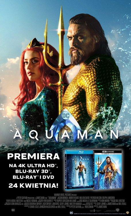 AQUAMAN - superprodukcja DC na Blu-ray i DVD!