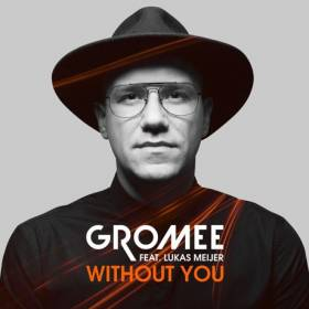 Gromee – Without You – premiera w RMF MAXXX