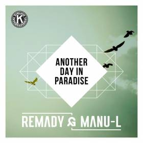 Premiera na liście Hop Bęc: Remady & Manu-L - Another Day In Paradise