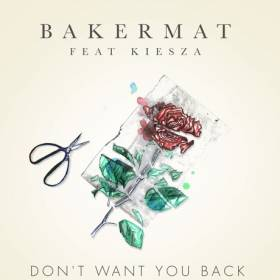 Bakermat feat. Kiesza - Don't Want You Back – premiera w RMF MAXXX