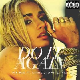 Premiera na liście Hop Bęc: Pia Mia feat. Chris Brown & Tyga - Do It Again