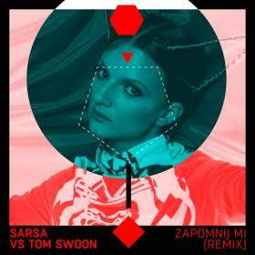 Premiera w RMF MAXXX: Sarsa vs Tom Swoon - Zapomnij mi (Remix)