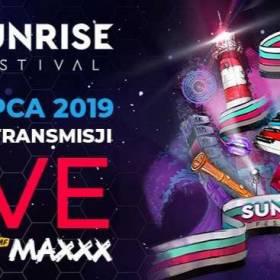 Sunrise Festival 2019. Relacja LIVE w RMF MAXXX!
